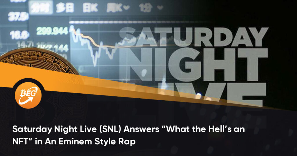 "Saturday Night Live (SNL) responde ""What the Hell's an NFT"" en An Eminem Style Rap"