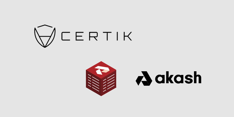 CertiK to enable DeFi and blockchain projects to decentralize their cloud infrastructure with Akash