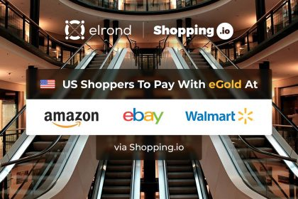 Blockchain Startup Elrond Brings eGold Payment Facility for US Shoppers at Amazon, Walmart and eBay